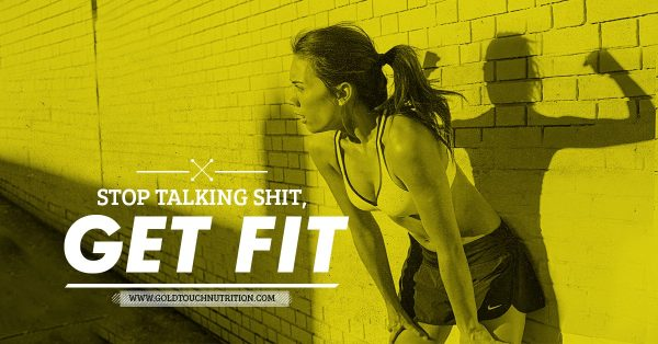 stop-talking-shit-get-fit